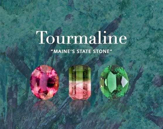Tourmaline State Stone